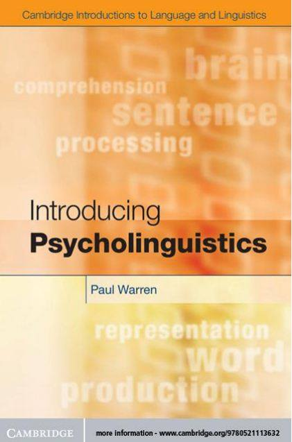 psycholinguistic linguistics and language Psycholinguistics: stages of linguistic development  oral language components oral language, the complex system that relates sounds to meanings,.